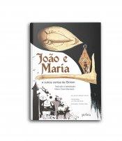 João e Maria e outros contos de Grimm