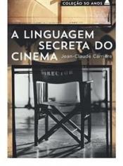 A linguagem secreta do cinema - Coleção 50 anos