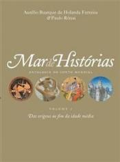 Mar de histórias: Das origens ao fim da Idade Média