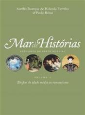 Mar de histórias: Do fim da Idade Média ao Romantismo