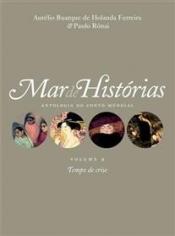 Mar de histórias: Tempo de crise