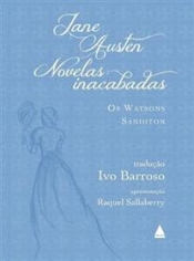 Novelas inacabadas: Os Watsons e Sanditon