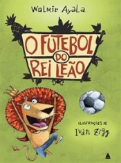 O futebol do rei leão