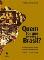 Quem foi que inventou o Brasil? - 2ª edição