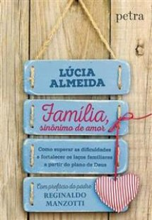 Família, sinônimo de amor