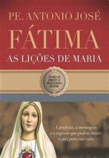 Fátima, as lições de Maria