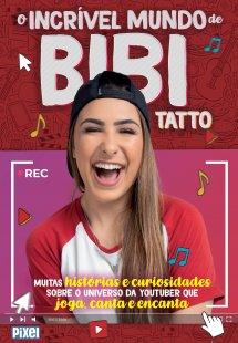 O incrível mundo de Bibi Tatto