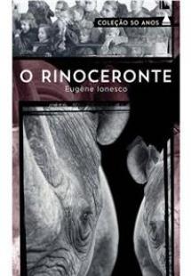 O rinoceronte - Coleção 50 anos