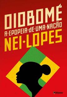 Oiobomé: a epopeia de uma nação