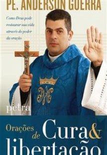 Orações de Cura & libertação - 2ª edição