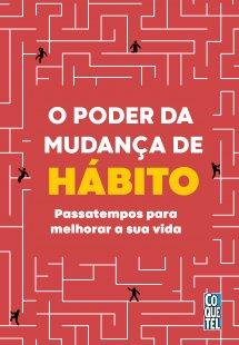 O poder da mudança de hábito