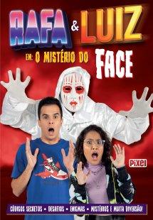 Rafa & Luiz em: O mistério do Face