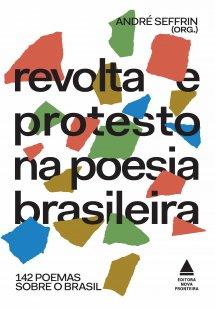 Revolta e protesto na poesia brasileira