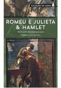 Romeu e Julieta & Hamlet - Coleção 50 anos
